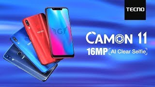 Tecno CAMON 11 Official Video - Trailer | Introduction | Commercial | First Look