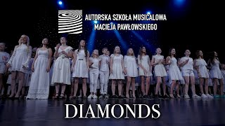 DIAMONDS - Soliści i Chór ASM (LIVE)