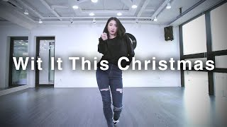 Ariana Grande - Wit It This Christmas / YeJin Park Teacher Choreography (#DPOP Studio)