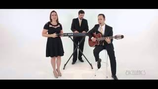 Excellence Trio - Amar Você