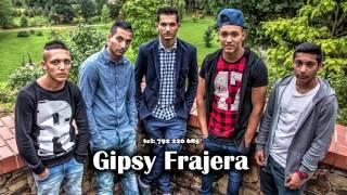 Gipsy Frajera - Zabaviame lidi ( OFFICIAL )