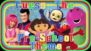 GUESS THE PRE-SCHOOL THEME SONG!!!