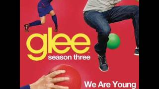 Glee - We Are Young (Sped Up)