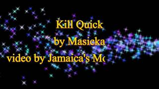 Kill Quick - Masicka (November 2017) (Lyrics)