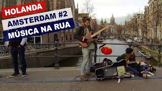Música de Rua, Amsterdam 2, Holanda