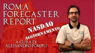 Roma Forecaster Report - Aggiornamento NASDAQ