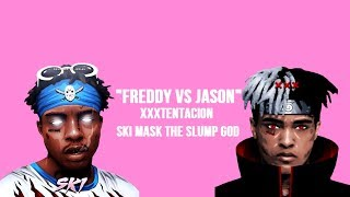 XXXTENTACION & SKI MASK THE SLUMP GOD - Freddy Vs Jason (Extenteded) (With Lyrics)