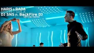 Rada & Haris - Biseri i Svila (DJ SNS & BackFire DJ Offical Radio Remix)