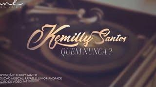 Quem Nunca Video Lyric® - Kemilly Santos width=