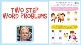 Two Step Word Problems - Multiplication for 3rd Grade | Kids Academy