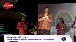 Top Rádio Luanda 2016 - Categoria Kizomba do Ano - Cristo: Meu Bairro