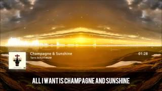 [Lyric & Visualiser]PLVTINUM & Tarro - Champagne & Sunshine