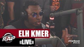 Elh Kmer en live #PlanèteRap