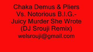 Chaka Demus & Pliers Vs. Notorious B.I.G.-Juicy Murder She Wrote (DJ Srouji Remix)
