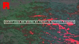 Hillsong - Oceans (Where Feet May Fail) [Redeemed Remix]