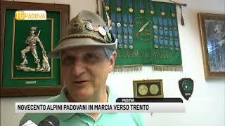 TG PADOVA (08/05/2018) - NOVECENTO ALPINI IN MARCIA VERSO TRENTO