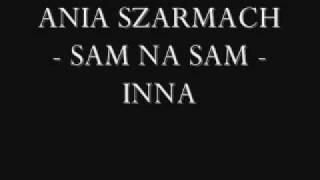 Ania Szarmach - 01 Sam na sam - Inna