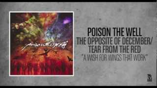 Poison The Well - A Wish For Wings That Work