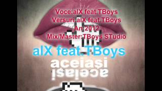 alX feat.TBoys-Aceiasi