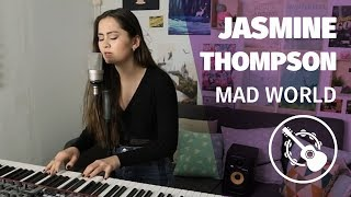 Jasmine Thompson — Mad World