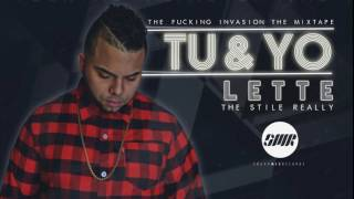 Tu y Yo - Lette The Style Really