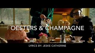 Teske - oesters & champagne | LYRICS