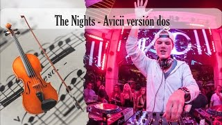 Partitura The Nights - Avicii versión dos Violín
