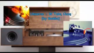 Universe - W Taką Ciszę (by BombA Remix)