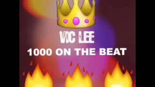 Vic Lee 1000 On The Beat