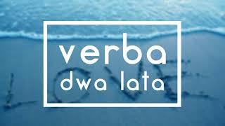 Verba - Dwa lata ( NOWOŚĆ 2018! ) + tekst w opisie
