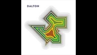 Dalton - 'What Never Should End'