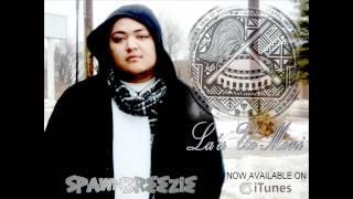 """Spawnbreezie new single """"Lo'u Uo Moni"""" on iTunes"""