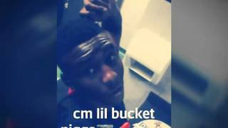 cm lil bucket menace to society(unfinished)