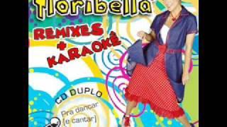 01. É Pra Você Meu Coração - Remix - Floribella Remixes  Karaokê - CD 1 Remixes