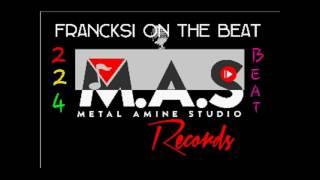 FRANCKSI On The Beat ( Instrumental 2017 )