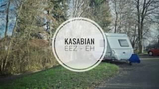 Kasabian - eez-eh