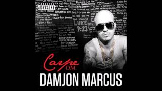 Damjon Marcus Ft. Jim Jones - This Is The Life (Produced By Orlando Wade)