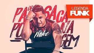MC Mike - Papo de Sacanagem (DJ GR) Lançamento 2017