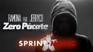 Ramona feat. JerryCo - Zero Pacate | Single Oficial