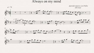 ALWAYS ON MY MIND: Eb Inst (saxo alto, saxo barítono...) (partitura con playback)