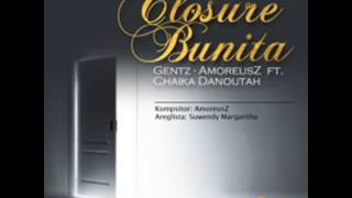 Gentz (Amoreusz) Ft Chaika - Closure Bunita