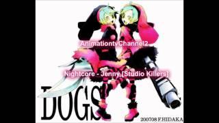 Nightcore  - Jenny [Studio Killers]