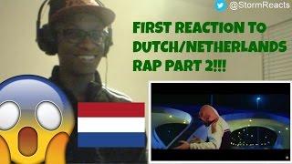 FIRST REACTION TO DUTCH RAP/HIPHOP PART 2