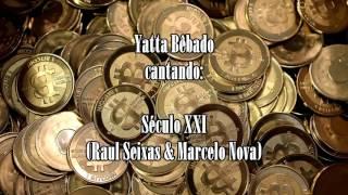 Yatta Bêbado - Século XXI (Raul Seixas & Marcelo Nova cover acústico bêbado)