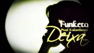 FUNKERO - DEIXA... (BEAT.KOLOMBIANO)