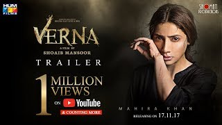 Verna | Official Trailer | 17 November | Mahira khan | A film by Shoaib Mansoor width=
