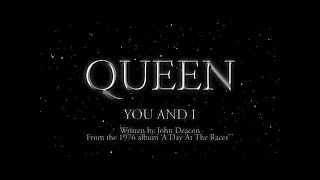 Queen - You and I - (Official Lyric Video)