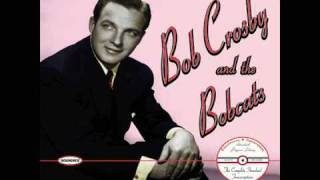 Way Back Home - Bob Crosby and the Bobcats