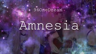 5 Seconds of Summer - Amnesia (96OneDream Cover)