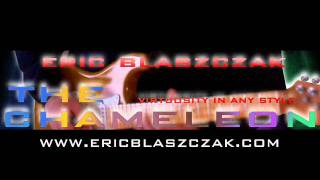 The Chameleon Eric Blaszczak